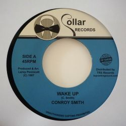 "Conroy Smith - Wake Up - 7""..."