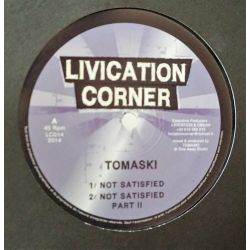 Tomaski - Not Satisfied /...