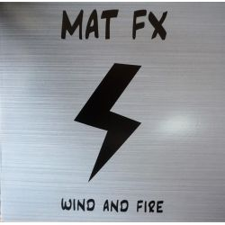 Mat FX - Wind And Fire -...