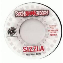 "Sizzla /  Manudigital - We Nah Bow - 7"""