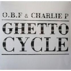 O.B.F. / Charlie P - Ghetto...