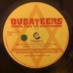 "Biga /  Charlie P /  Dubateers, The - Haters / Greener - 7"""