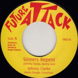 Johnny Clarke /  Dougie Conscious - Sinners Repent - 7""