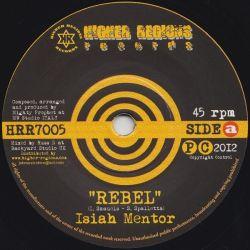 "Isiah Mentor - Rebel - 7"""