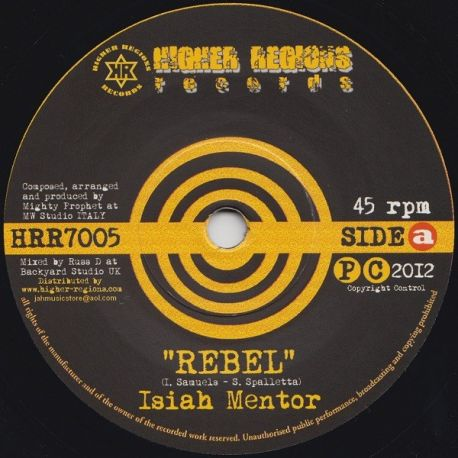 Isiah Mentor - Rebel - 7""