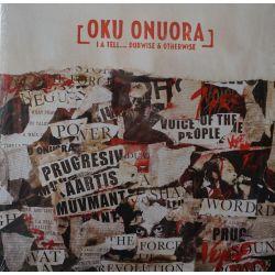Oku Onuora - I A Tell ......