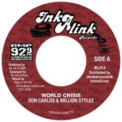"Don Carlos  /  Million Stylez - World Crisis - 7"""