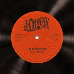 """Delroy Melody - Ease Up The Pressure - 7"""""""