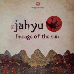 Jahyu - Lineage Of The Sun...
