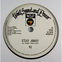 IQ - Stay Away / Dub Away -...