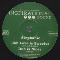 Stephanie /Dan Man - Jah love is the sweeter / Walk with Jah Love - 10''