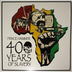 Prince Hammer - 400 Years...