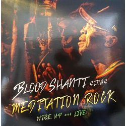 Blood Shanti - Meditation...
