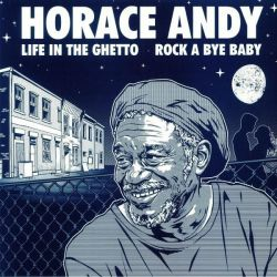 Horace Andy - Life In The...