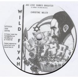 Christine Miller - Jah Love Shines Brighter - 7""