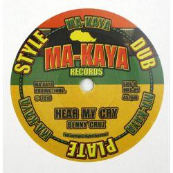 Benny Cruz Hear My Cry 7 Quot Ma Kaya Records
