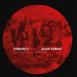 Vibronics /  Brain Damage  - Vibronics Meets Brain Damage - Empire Soldiers Dubplate Vol 1 - 10""