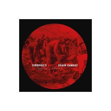 "Vibronics /  Brain Damage  - Vibronics Meets Brain Damage - Empire Soldiers Dubplate Vol 1 - 10"""