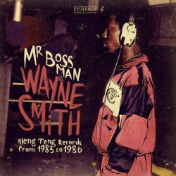 Wayne Smith - Mr Bossman -...