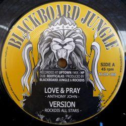 """Anthony John /  Tony Tuff - Love & Pray / Livity - 12"""""""