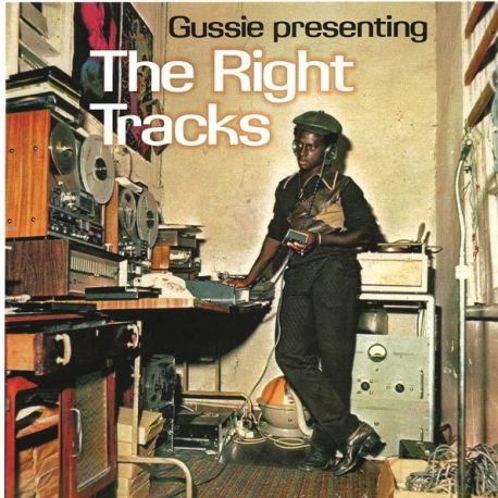 "Augustus ""Gussie\"" Clarke - The Right Tracks - LP"