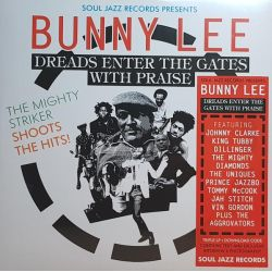 Bunny Lee - Dreads Enter...