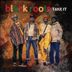 Black Roots - Take It - LP...
