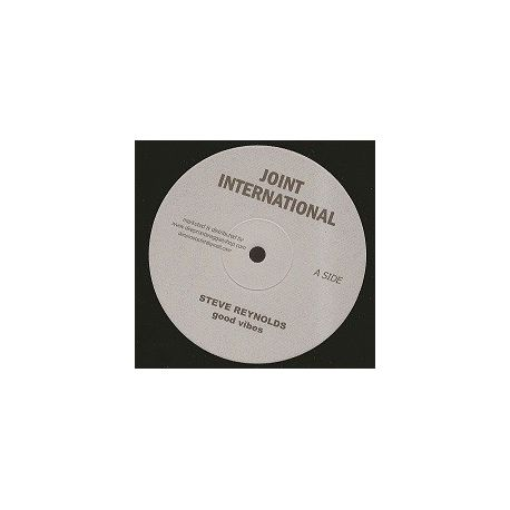Steve Reynolds  - Good Vibes - 10""