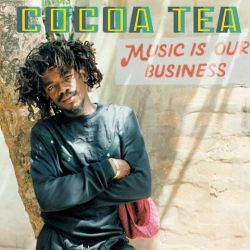 Cocoa Tea - Music Is Our...