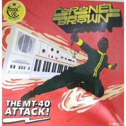 Coronel Brown - The MT-40...