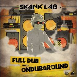 Ondubground /  Full Dub /  ODG - Skank Lab 2 - Full Dub Meets Ondubground - 12""