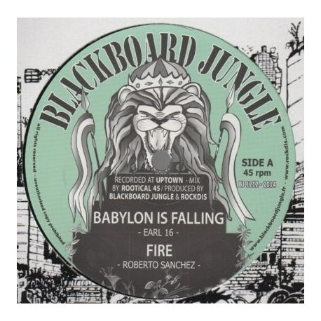 Blackboard Jungle /  Earl 16 /  Roberto Sanchez  - Babylon Is Falling / Fire / Survivor / Survival Dub  - 12""