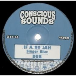 Singer Blue - If A No Jah / Victory  - 10""