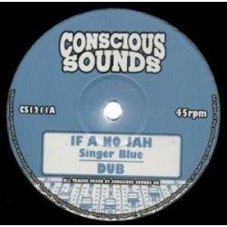"Singer Blue - If A No Jah / Victory  - 10"""