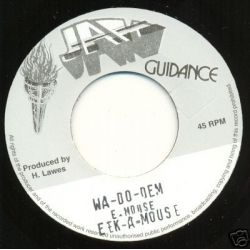 Eek-A-Mouse - Wa-Do-Dem - 7""