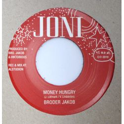 Broder Jakob - Money Hungry...