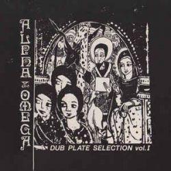 Alpha & Omega - Dub Plate...