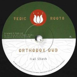 Ital Shash - Orthodox Dub -...