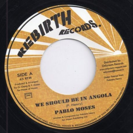 Pablo Moses - We Should Be In Angola - 7""