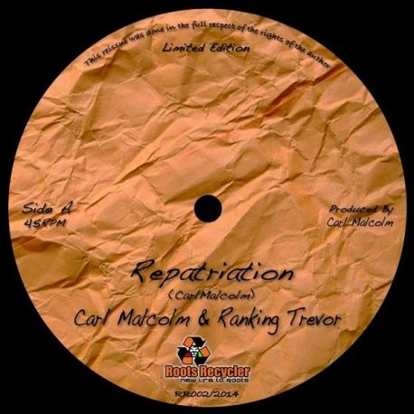 Carl Malcolm & Ranking Trevor - Repatriation / Take A Tip From Me - 12""