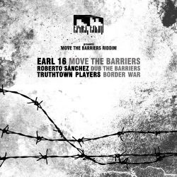 Earl Sixteen /  Roberto Sanchez /  TruthTown Players - Move The Barriers Riddim - 10""