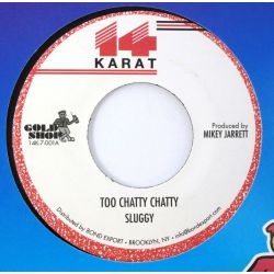 Sluggy Ranks - Too Chatty...