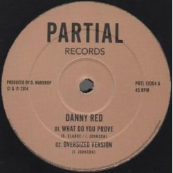Danny Red - What Do You...