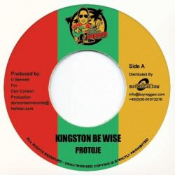 Protoje - Kingston Be Wise - 7""