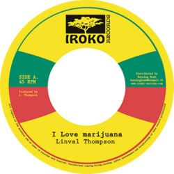 Linval Thompson - I Love Marijuana - 7""