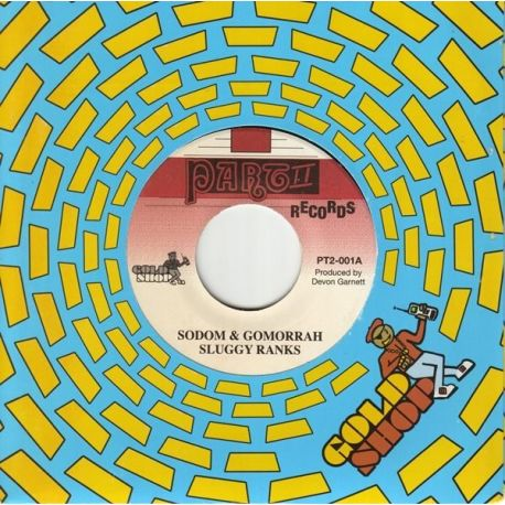 Sluggy Ranks - Sodom & Gomorrah - 7""