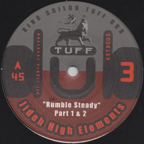 Jideh High Elements , Imperial Sound Army - Rumble Steady , Zion Ites - 12""