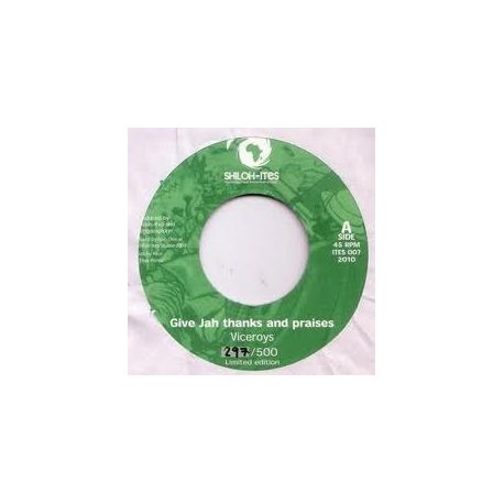 Viceroys, The - Give Jah Thanks And Praises - 7""