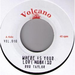 """Rod Taylor - Where Is Your Love Mankind - 7"""""""