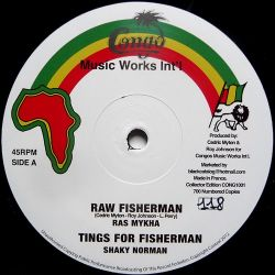 Ras Mykha /  Shaky Norman /  Roots Ista Posse - Raw Fisherman - 10""